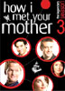 How I Met Your Mother: Tercera Temporada