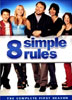 8 Simple Rules: Primera Temporada