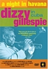 Night in Havana: Dizzy Gillespie in Cuba / (Dol)