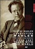 Conducting Mahler: I Have Lost Touch With World